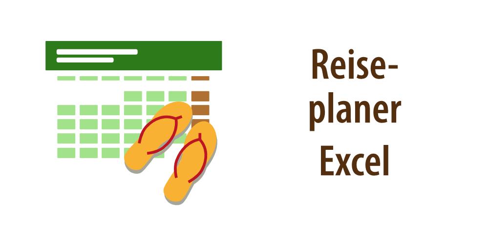 """Headerbild für Artikel """"Reiseplanung mit Excel"""""""